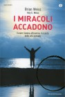 miracoli-accadono-weiss